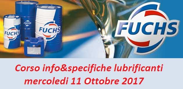 EVENTI | 11 Ottobre 2017 – Tecnica Futuro&Fuchs insieme per un corso sulla lubrificazione!