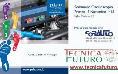 FORMAZIONE   Il giorno mercoledi 8 Novembre 2017 (ore 18-20) Seminario Oscilloscopio Pico