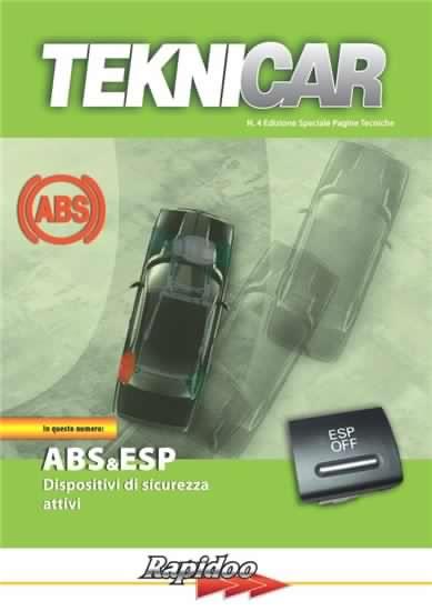 Volume 4 - ABS & ESP Dispositivi di sicurezza attivi